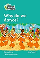Level 3 – Why do we dance? (Collins Peapod Readers)