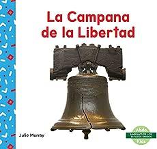 La Campana de la Libertad/ Liberty Bell (Símbolos De Los Estados Unidos/ Us Symbols) (Spanish Edition)