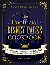 Image: The Unofficial Disney Parks Cookbook: From Delicious Dole Whip to Tasty Mickey Pretzels, 100 Magical Disney-Inspired Recipes (Unofficial Cookbook) | Hardcover: 240 pages | by Ashley Craft (Author). Publisher: Adams Media (November 10, 2020)