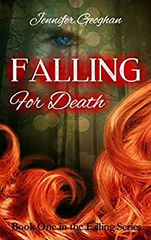 Falling for Death (The Falling Series Book 1) by [Jennifer Geoghan]
