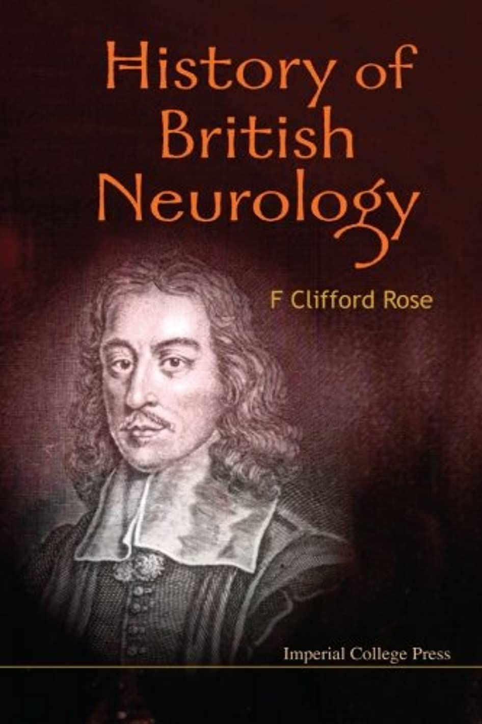 合法胃ルーキーHistory Of British Neurology