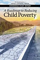 A Roadmap to Reduce Child Poverty