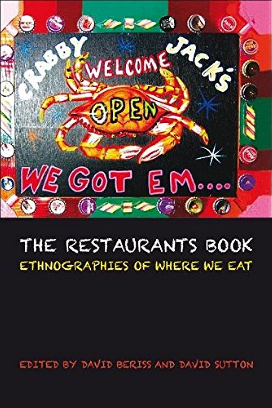 エスカレートセンチメンタル規制The Restaurants Book: Ethnographies of Where We Eat