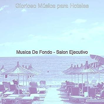 Musica De Fondo - Salon Ejecutivo