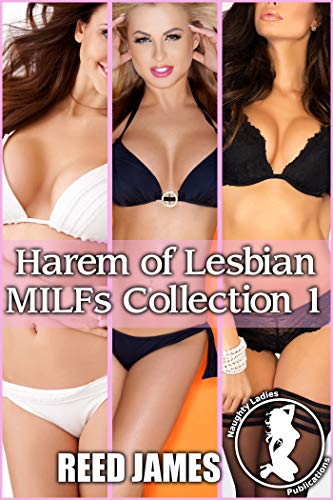 Harem of Lesbian MILFs Collection 1