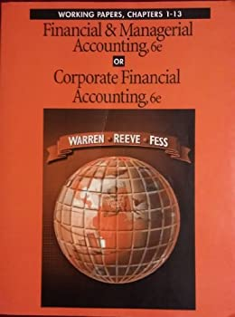 Paperback Financial and Managerial Accounting or Corporate Financial Accounting : Working Papers Book