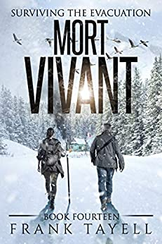 Surviving The Evacuation, Book 14: Mort Vivant by [Frank Tayell]
