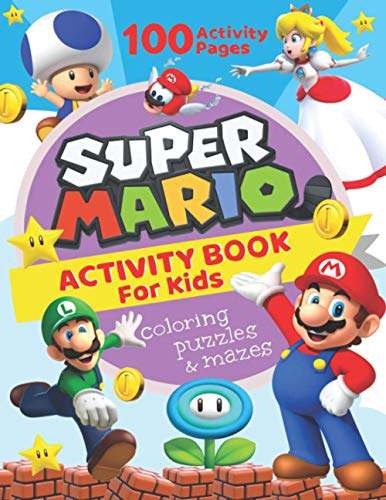 Super Mario Activity Book For Kids: Word Scramble, Sudoku, Dot to Dot, Finger Puppets, Coloring, Mazes And Much More Inside!