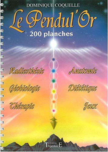 Le PendulOr - 200 planches
