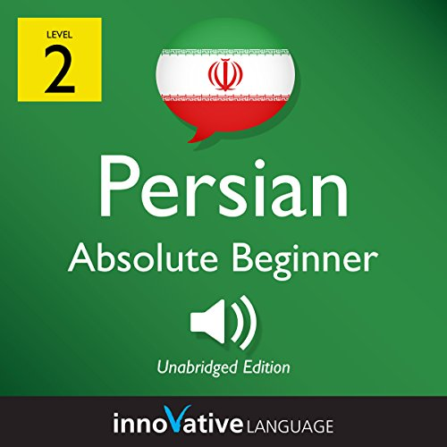 Learn Persian - Level 2: Absolute Beginner Persian: Volume 1: Lessons 1-25 audiobook cover art