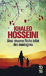 Ainsi résonne l'écho infini des montagnes de Khaled HOSSEINI