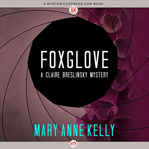 Foxglove                   By:                                                                                                                                 Mary Anne Kelly                               Narrated by:                                                                                                                                 Dina Pearlman                      Length: 10 hrs and 20 mins     Not rated yet     Overall 0.0