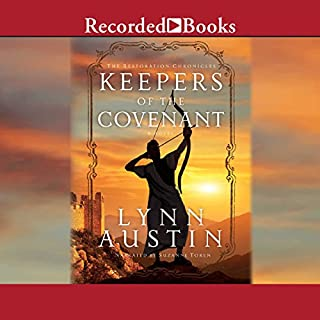 Keepers of the Covenant     The Restoration Chronicles, Book 2              By:                                                                                                                                 Lynn Austin                               Narrated by:                                                                                                                                 Suzanne Toren                      Length: 14 hrs and 32 mins     3 ratings     Overall 5.0