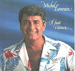 Michel Louvain: Il Faut S\'aimer.. LP VG++/NM Canada Saisons SNS-90010