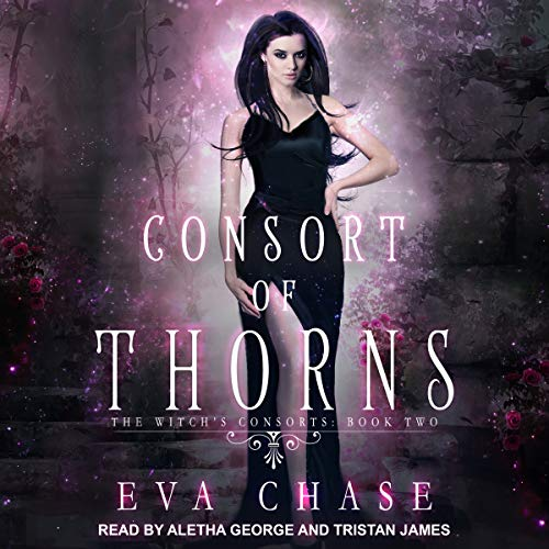Consort of Thorns Audiobook By Eva Chase cover art