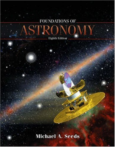Foundations of Astronomy (with CD-ROM, Virtual Astronomy Labs, AceAstronomy, and InfoTrac) (Available Titles CengageNOW)