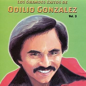 Los Grandes Exitos De Odilio González: Vol. 3