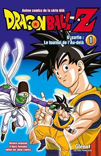 Dragon Ball Z - 6e partie - Tome 01: Le Tournoi de l'Au-delà