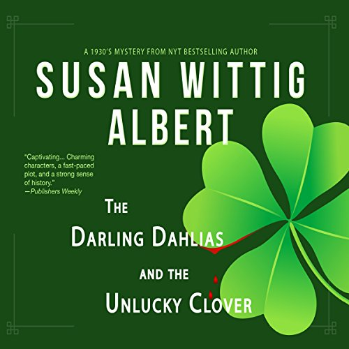 The Darling Dahlias and the Unlucky Clover audiobook cover art