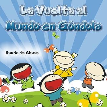 La Vuelta al Mundo en Góndola - Single