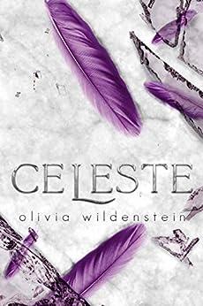 Celeste (Les Anges d'Elysium t. 2) par [Olivia Wildenstein, Armel Normant]