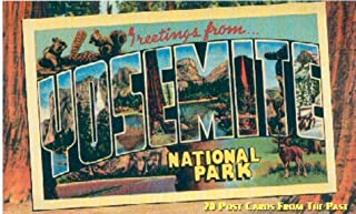 Greetings from Yosemite National Park: 20 Post Cards from the Past (Vintage Postcard)