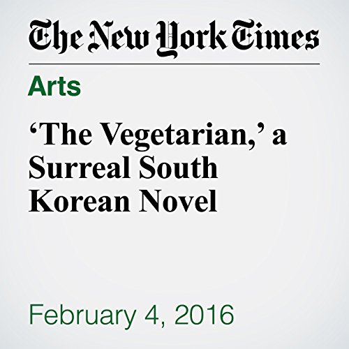 'The Vegetarian,' a Surreal South Korean Novel audiobook cover art