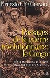 Passages De La Guerre Révolutionnaire - Le Congo