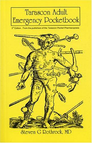 Tarascon Adult Emergency Pocketbook, Third Edition