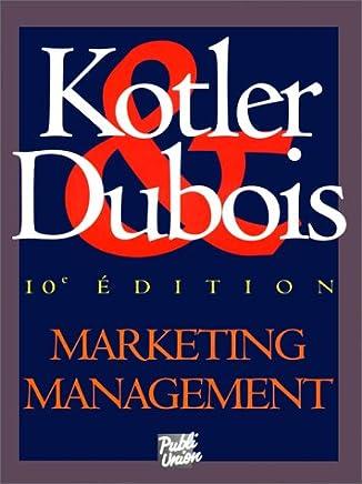 DUBOIS TÉLÉCHARGER GRATUITEMENT MARKETING MANAGEMENT GRATUITEMENT KOTLER