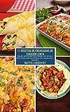 25 Recetas de Enchiladas de Cocción Lenta - banda 1: Desde deliciosas Enchiladas con Arroz y Miel hasta sabrosos Platos de Camarones