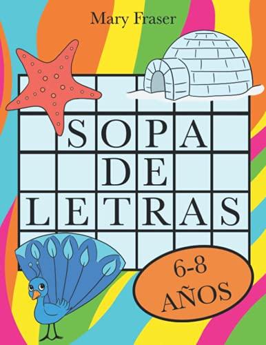 Sopa de Letras Niños 6-8 años. Juegos educativos, Pasatiempos y Puzzles de letras | Actividades para vacaciones y Tiempo Libre