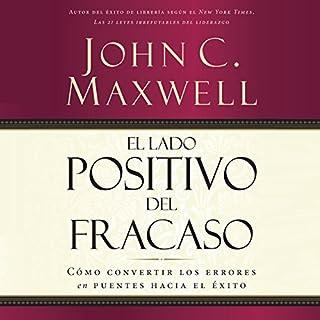 El Lado Positivo del Fracaso [The Upside of Failure] cover art