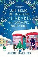 Um beijo de inverno na livraria dos corações solitários (Vol. 4 A livraria dos corações solitários): 1