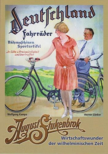 August Stukenbrok: Wirtschaftswunder der wilhelminischen Zeit