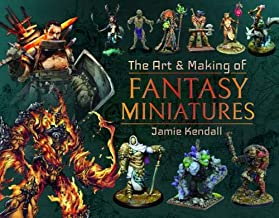 Art and Making of Fantasy Miniatures