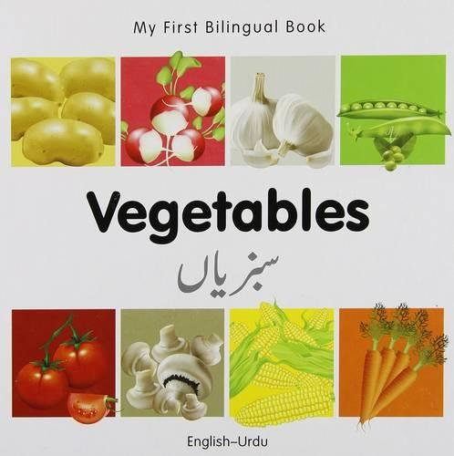 My First Bilingual Book–Vegetables (English–Urdu)
