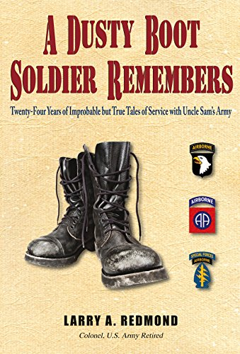 A Dusty Boot Soldier Remembers (English Edition)