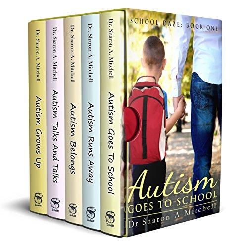 Autism Box Set: Books 1 - 5 of the School Daze Series (English Edition)