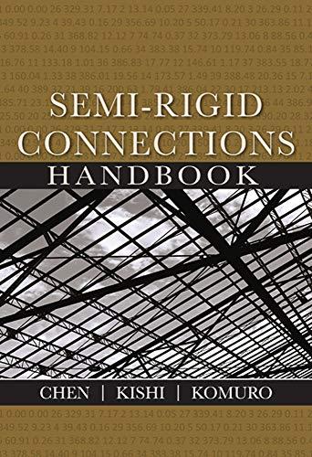 Semi-Rigid Connections Handbook (Civil & Environmental Engineering (Hardcover))
