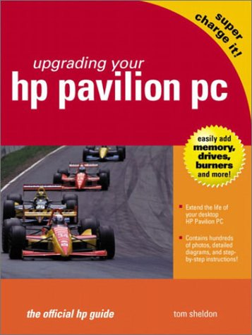 Upgrading Your Hp Pavilion PC: The Official Hp Guide