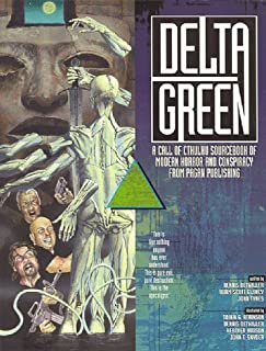 Delta Green (Call of Cthulhu Horror Roleplaying, Modern)