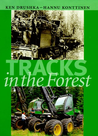 Tracks in the Forest: The Evolution of Logging Machinery