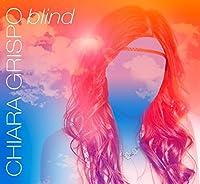 GRISPO CHIARA - BLIND (1 CD)