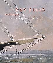 Ray Ellis in Retrospect: A Painter's Journey