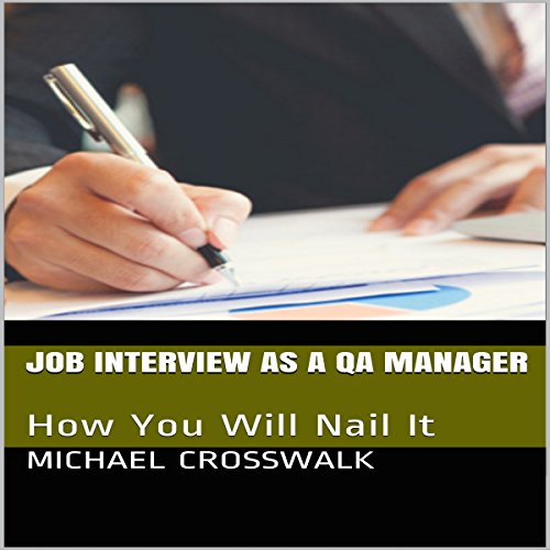 Job Interview as a QA Manager: How You Will Nail It audiobook cover art