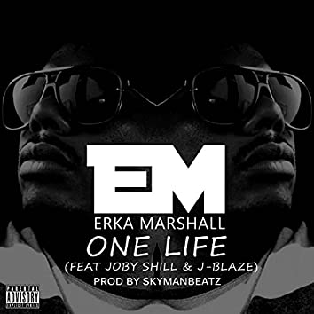 One Life (feat. Joby Shill, J-Blaze)