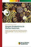 Resgate Etnobotânico de Plantas Medicinais