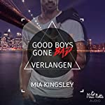 Good Boys Gone Bad - Verlangen
