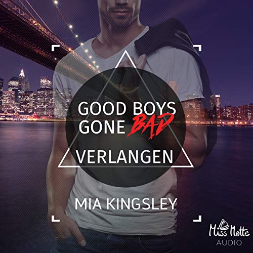 Good Boys Gone Bad - Verlangen cover art